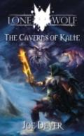 Caverns of Kalte (Lone Wolf) (Bk.3)