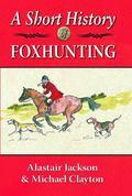 Short History of Foxhunting