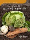 The Royal Botanic Garden Edinburgh: Growing Your Own Vegetables