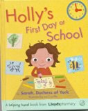 Hollys First Day at School: Helping Hands