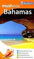 Michelin Must Sees the Bahamas