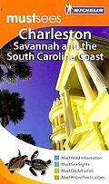 Michelin Must Sees Charleston, Savannah & the SC Coast
