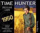 Peculiar Lives (Time Hunter)