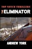 The Eliminator (Top Notch Thrillers)