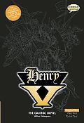 Henry V The Graphic Novel: Original Text