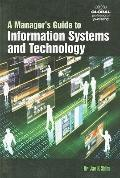 A Managers Guide to Information Systems and Technology