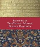 Treasures of the Oriental Museum - Durham University
