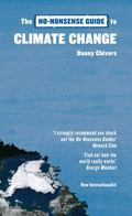 The No-Nonsense Guide to Climate Change: The Science, the Solutions, the Way Forward (No-Non...