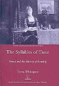 Syllables of Time: Proust and the History of Reading (Legenda French Series)
