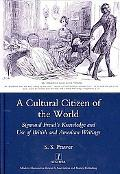 Cultural Citizen of the World : Sigmund Freud's Knowledge and Use of British and American Wr...