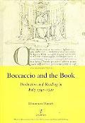 Boccaccio and the Book: Production and Reading in Italy 1340-1520 (Legenda Italian Perspecti...