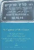 A Captive of the Dawn: The Life and Work of Peretz Markish (1895-1952) (Legenda Studies in Y...