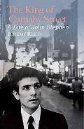 King of Carnaby Street : A Life of John Stephen