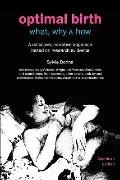 Optimal Birth: What, Why & How (American edition, with notes and references) (Fresh Heart Bo...