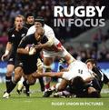Rugby in Focus : Rubgy Union in Pictures