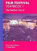 Film Festival Yearbook: Volume 1: The Festival Circuit (St. Andrews Film Studies)