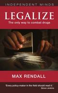 Legalize : The Realistic Way to Combat Drugs