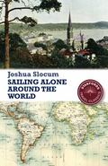 Sailing Alone Around the World (Stanford Travel Classics)
