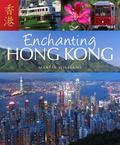 Enchanting Hong Kong (Enchanting Asia)