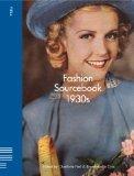 Fashion Sourcebook 1930s (Fiell Fashion Sourcebooks)