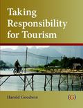 Taking Responsibility for Tourism : Responsible Tourism Management