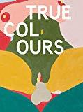 Helen Beard, Sadie Laska, Boo Saville: True Colours