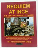 Requiem at Ince: The Central Wagon Company Wigan