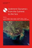 Sediment Dynamics from the Summit to the Sea (International Association of Hydrological Scie...