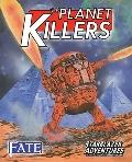 Planet Killers
