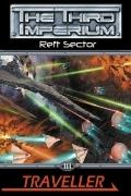 Traveller: Reft Sector (The Third Imperium) (Traveller Sci-Fi Roleplaying)