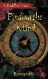 Finding the Mind: A Buddhist View