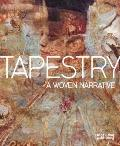 Tapestry : A Woven Narrative