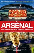 Arsènal : The Making of a Modern Superclub