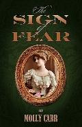 Sign of Fear - the Adventures of Mrs Watson with a Supporting Cast Including Sherlock Holmes...