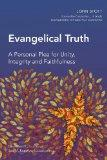 Evangelical Truth (Global Christian Library)