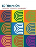 50 Years on: The Centre for Contemporary Cultural Studies