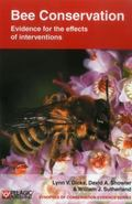 Bee Conservation : Evidence for the Effects of Interventions