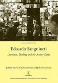 Edoardo Sanguineti : Literature, Ideology and the Avant-Garde