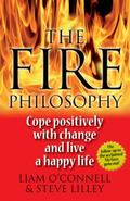 Fire Philosophy : Cope Positively with Change and Live a Happy Life