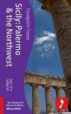 Sicily: Palermo & the Northwest (Footprint Focus)