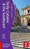 Sicily: Catania & the Southeast (Footprint Focus)