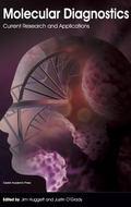 Molecular Diagnostics : Current Research and Applications