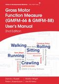 Gross Motor Function Measure (GMFM-66 and GMFM-88) User's Manual