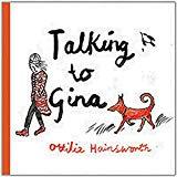 Talking to Gina