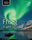 CBAC Ffiseg ar gyfer UG (WJEC Physics for AS Student Book)
