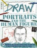 Draw Portraits and the Human Figure (Book House Draw Series)
