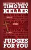 Judges For You: For Reading, For Feeding, For Leading (God's Word for You)