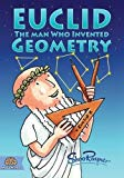 Euclid: The Man Who Invented Geometry (Mega Minds)