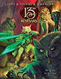 Lions & Tigers & Owlbears: The 13th Age Bestiary 2