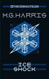 The Joshua Files 2: Ice Shock (Volume 2)